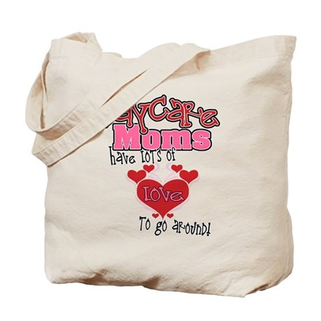 Lots of Love Daycare Moms Tote Bag