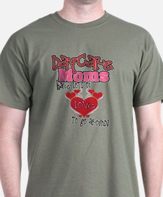 Lots of Love Daycare Moms T-Shirt