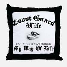 USCG Wife: It's an Honor Throw Pillow
