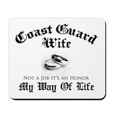 USCG Wife: It's an Honor Mousepad