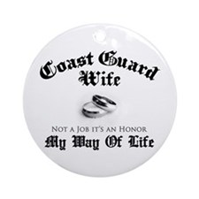 USCG Wife: It's an Honor Ornament (Round)