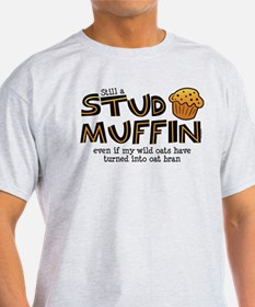 Still A Stud Muffin T-Shirt