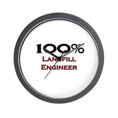 100 Percent Landfill Engineer Wall Clock