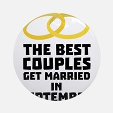 The Best Couples in SEPTEMBER C7s21 Round Ornament