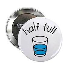 """Half Full 2.25"""" Button"""
