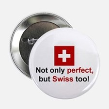 """Perfect Swiss 2.25"""" Button"""