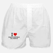 I Love Palm Springs, California Boxer Shorts