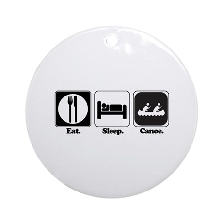 Eat. Sleep. Canoe. Ornament (Round)