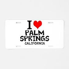 I Love Palm Springs, California Aluminum License P