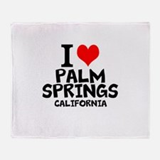 I Love Palm Springs, California Throw Blanket