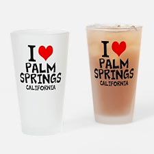 I Love Palm Springs, California Drinking Glass