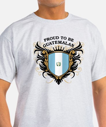Proud to be Guatemalan T-Shirt