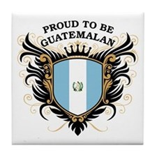 Proud to be Guatemalan Tile Coaster
