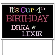 Drea & Lexie BDay - Yard Sign