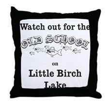 424 Watch Out for Old School Throw Pillow