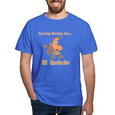 Hi Asshole T-Shirt