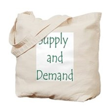 Supply and Demand Tote Bag