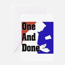 """""""One And Done Flip Cup"""" Greeting Card"""