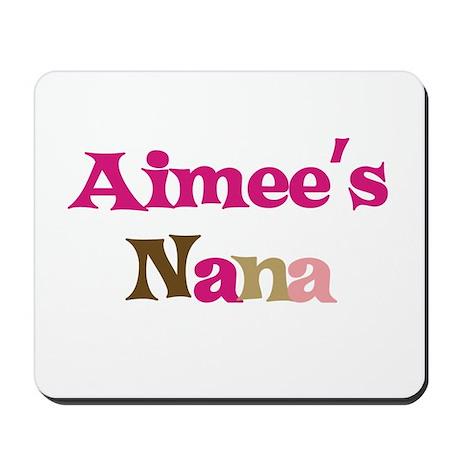 Aimee's Nana Mousepad