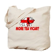 More Tea Vicar? Tote Bag