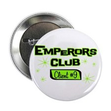 "Emperors Club Client 9 2.25"" Button"