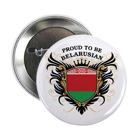 """Proud to be Belarusian 2.25"""" Button"""