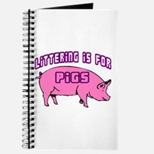 Littering Pigs Journal