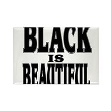 BLACK IS BEAUTIFUL Rectangle Magnet