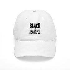 BLACK IS BEAUTIFUL Baseball Cap