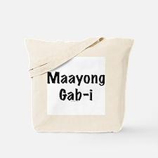 Maayong Gab-i Tote Bag