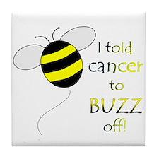 CANCER BUZZ OFF Tile Coaster