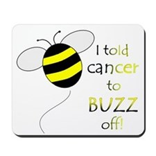 CANCER BUZZ OFF Mousepad
