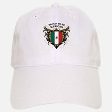 Proud to be Mexican Baseball Baseball Cap