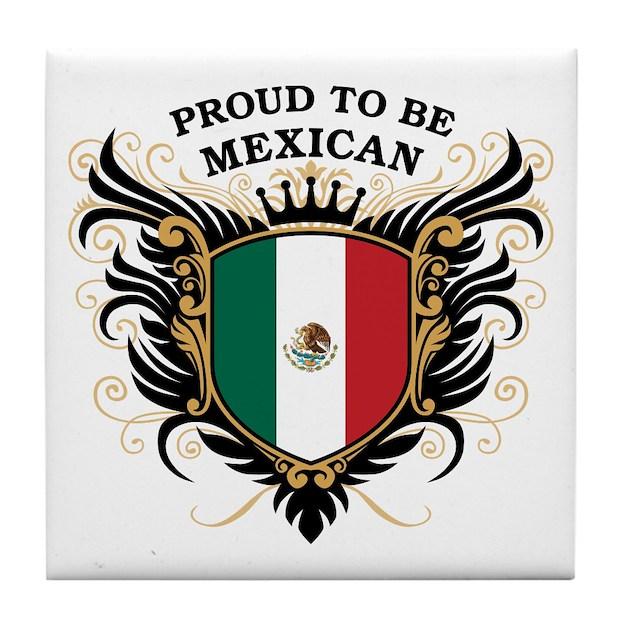 Proud To Be Mexican Tile Coaster By Pridegiftshop