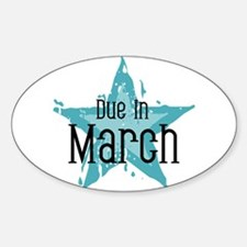 Blue Star Due In March Oval Decal