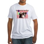 LOVE MY BOSTON TERRIER Fitted T-Shirt