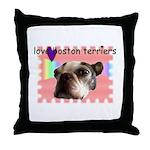 LOVE MY BOSTON TERRIER Throw Pillow