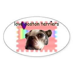 LOVE MY BOSTON TERRIER Oval Decal