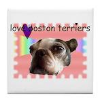 LOVE MY BOSTON TERRIER Tile Coaster