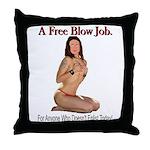 A Free Blow Job Anti-War Throw Pillow