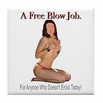 A Free Blow Job Anti-War Tile Coaster