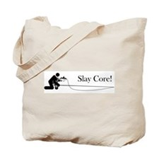 """Slay Core"" Tote Bag"