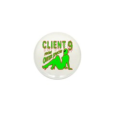 Client 9 From Outer Space Mini Button (100 pack)
