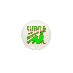 Client 9 From Outer Space Mini Button