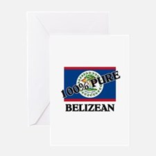 100 Percent BELIZEAN Greeting Card