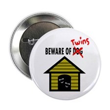 """Beware of Twins 2.25"""" Button"""