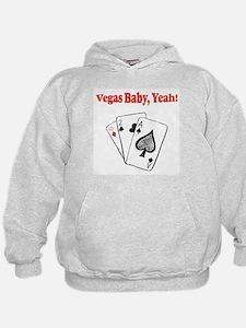 Vegas baby, Yeah! Hoodie