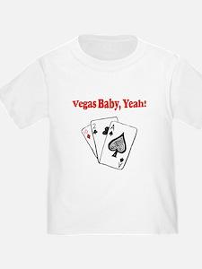Vegas baby, Yeah! T