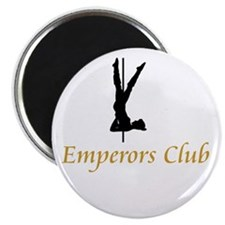 Emperors Club Magnet