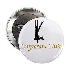 """Emperors Club 2.25"""" Button"""